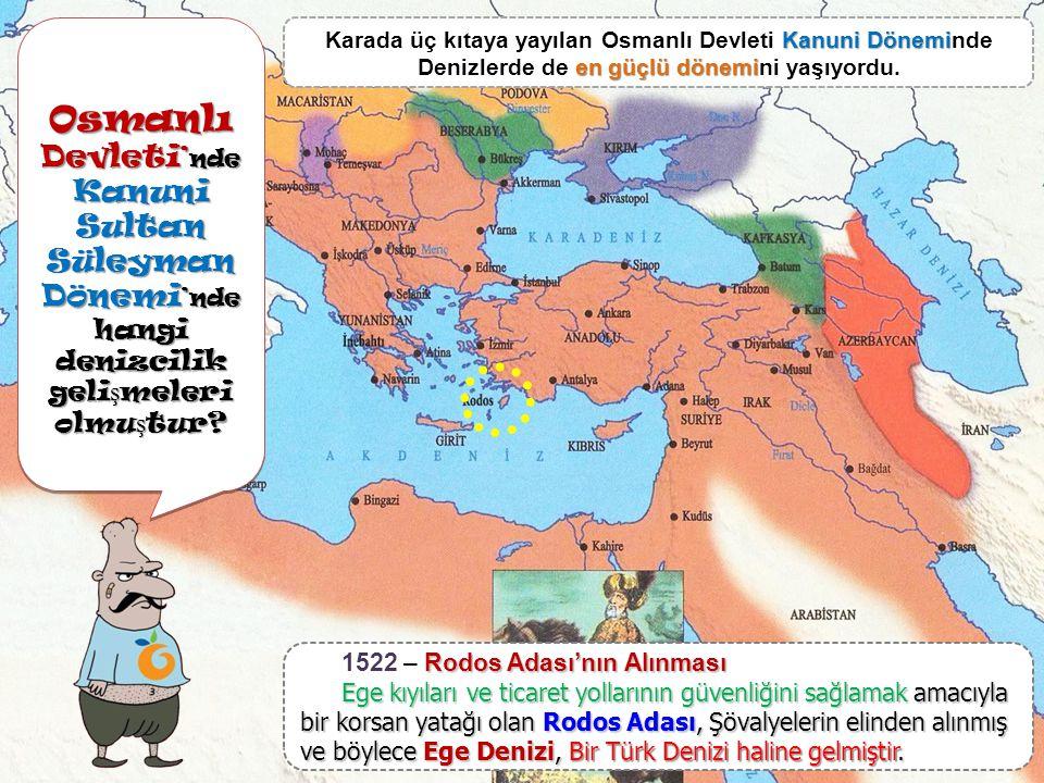 Osmanlı Devleti'nde Kanuni Sultan Süleyman Dönemi'nde