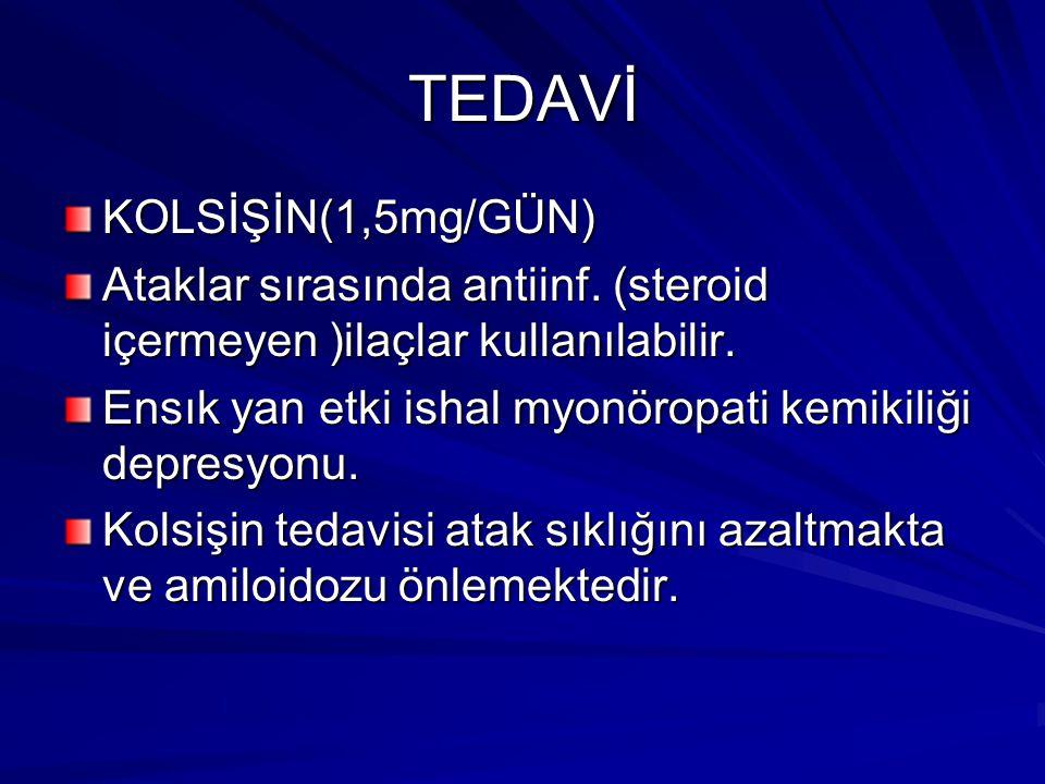 TEDAVİ KOLSİŞİN(1,5mg/GÜN)