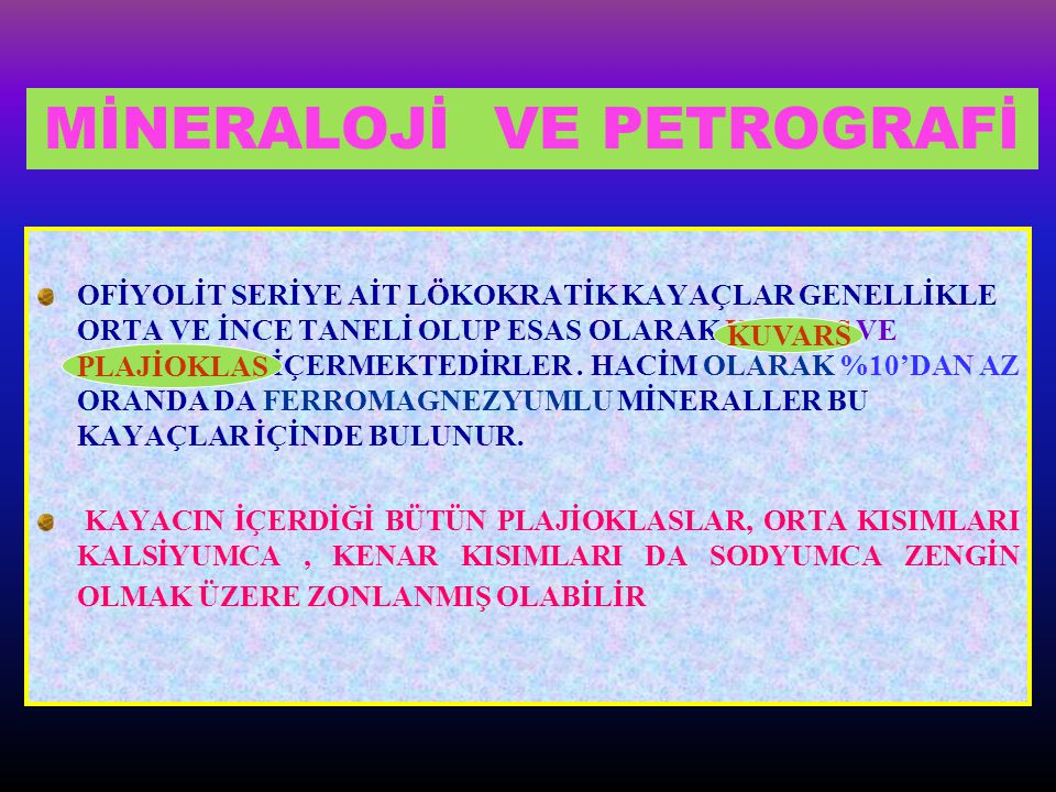 MİNERALOJİ VE PETROGRAFİ