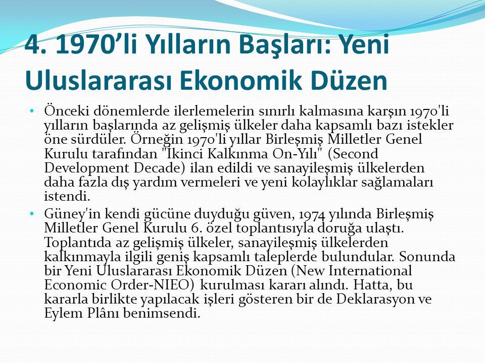 4. 1970'li Yılların Başları: Yeni Uluslararası Ekonomik Düzen