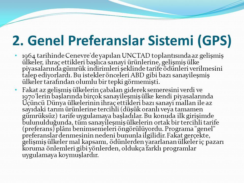 2. Genel Preferanslar Sistemi (GPS)