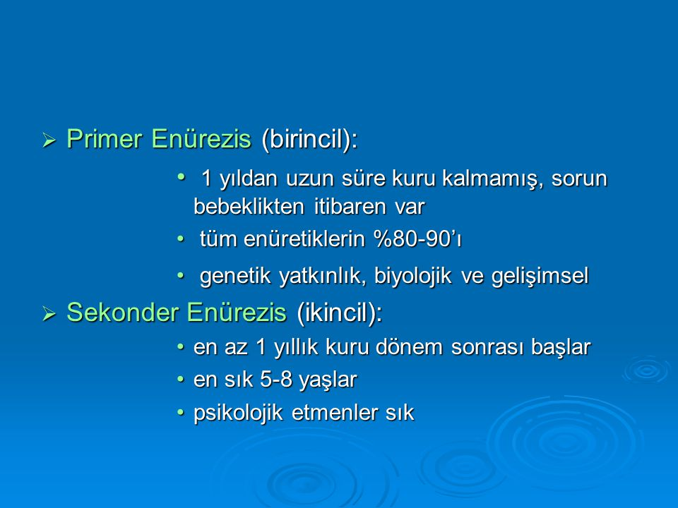 Primer Enürezis (birincil):