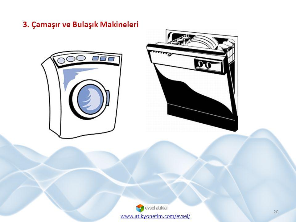 3. Çamaşır ve Bulaşık Makineleri