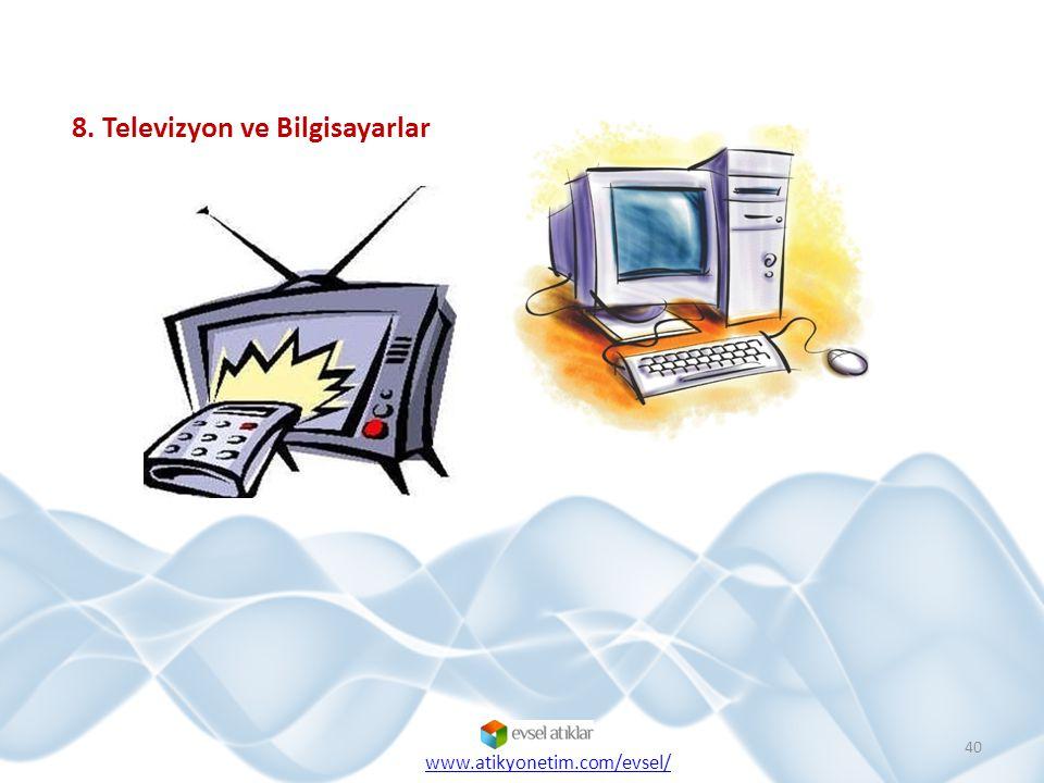 8. Televizyon ve Bilgisayarlar