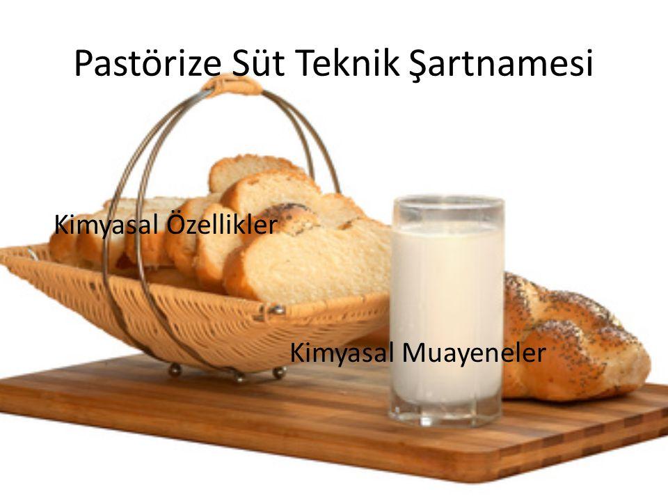 Pastörize Süt Teknik Şartnamesi