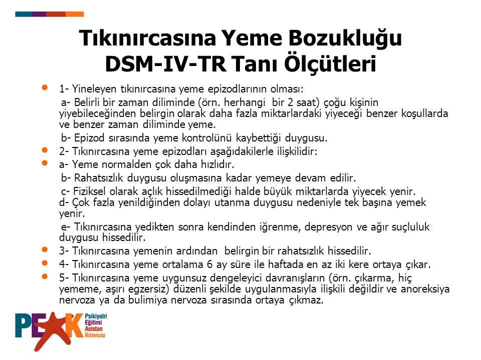 Tıkınırcasına Yeme Bozukluğu DSM-IV-TR Tanı Ölçütleri
