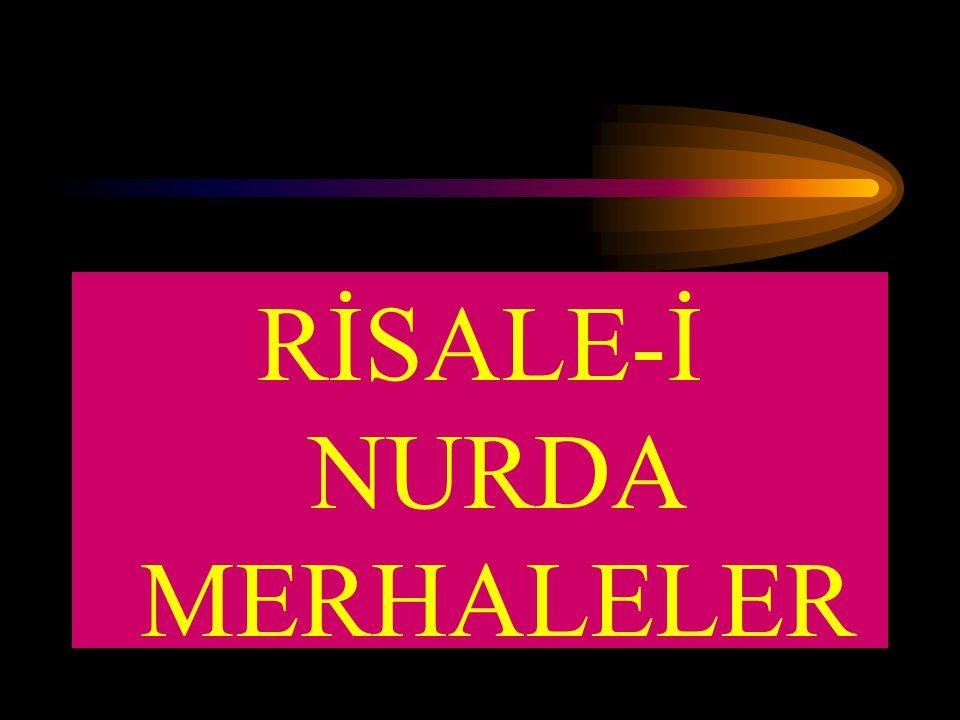 RİSALE-İ NURDA MERHALELER