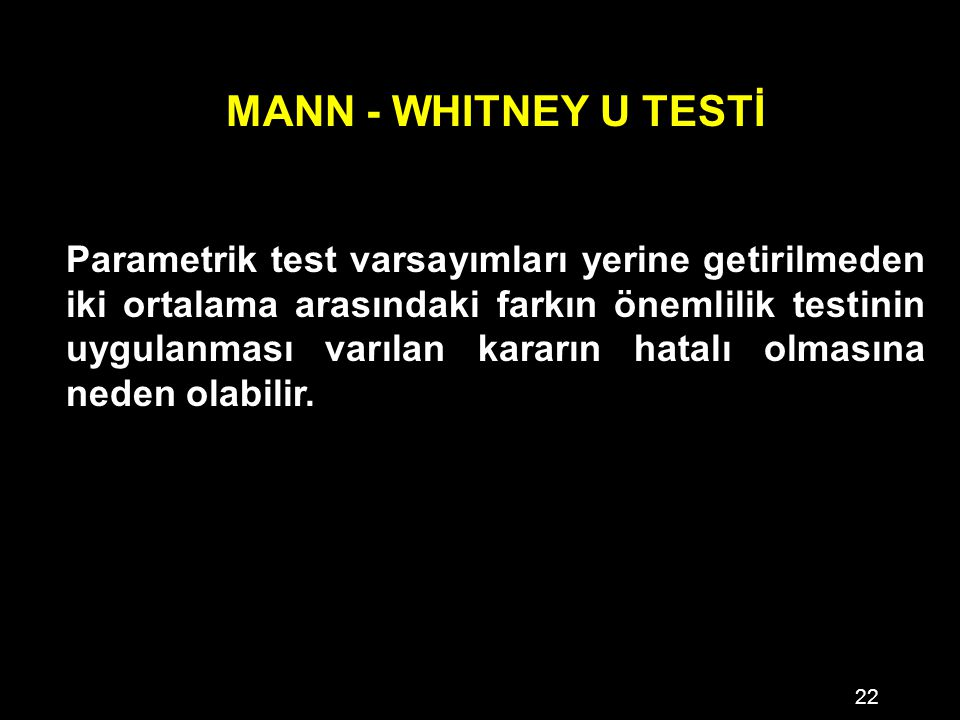 MANN - WHITNEY U TESTİ