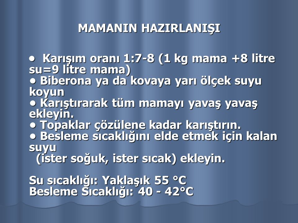 MAMANIN HAZIRLANIŞI