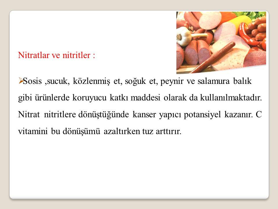 Nitratlar ve nitritler :