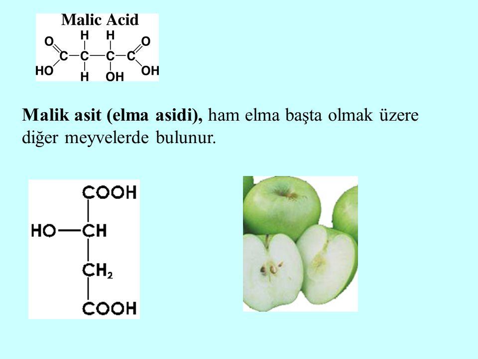 Malik asit (elma asidi), ham elma başta olmak üzere diğer meyvelerde bulunur.