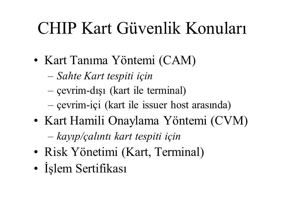 CHIP Kart Güvenlik Konuları