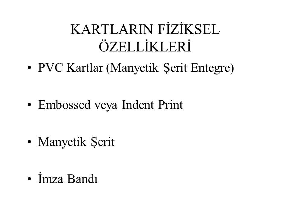 KARTLARIN FİZİKSEL ÖZELLİKLERİ