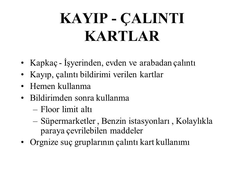 KAYIP - ÇALINTI KARTLAR