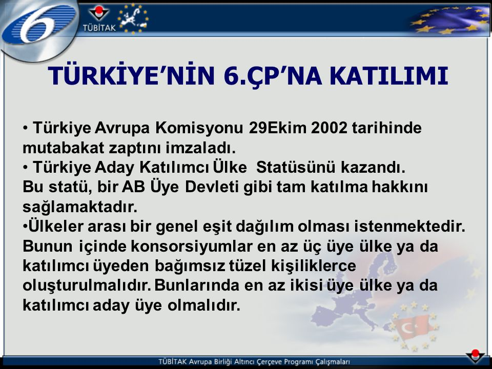 TÜRKİYE'NİN 6.ÇP'NA KATILIMI