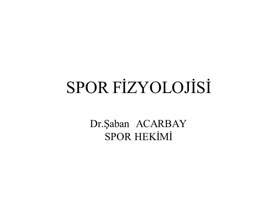 Dr.Şaban ACARBAY SPOR HEKİMİ