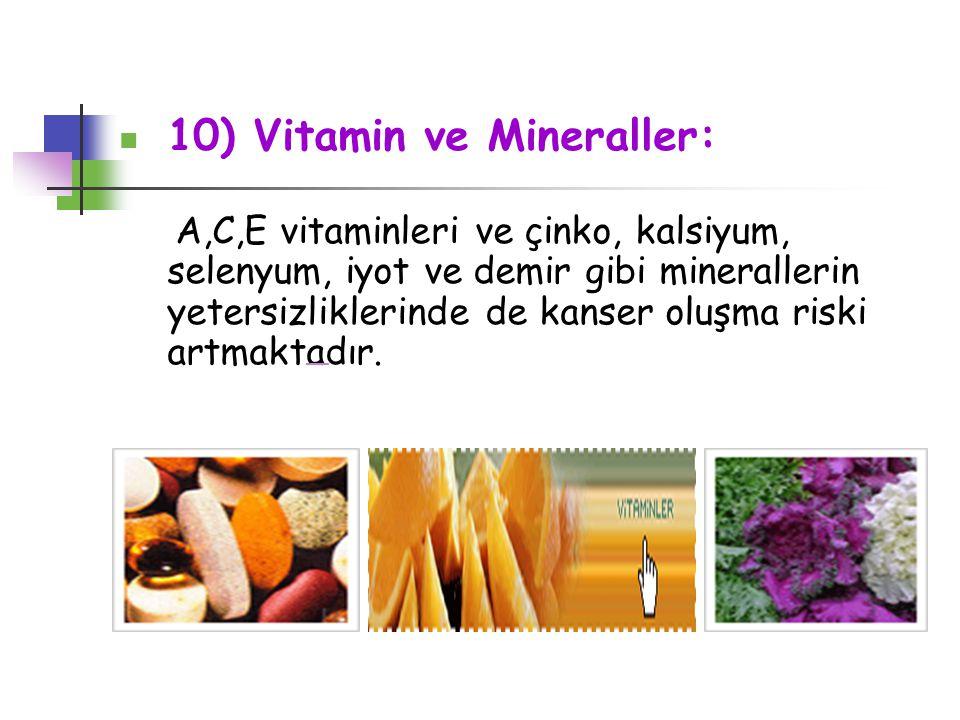 10) Vitamin ve Mineraller: