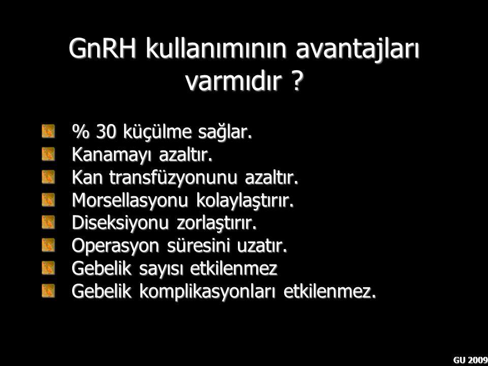 GnRH kullanımının avantajları varmıdır