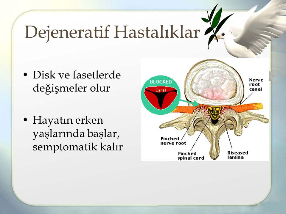 Dejeneratif Hastalıklar