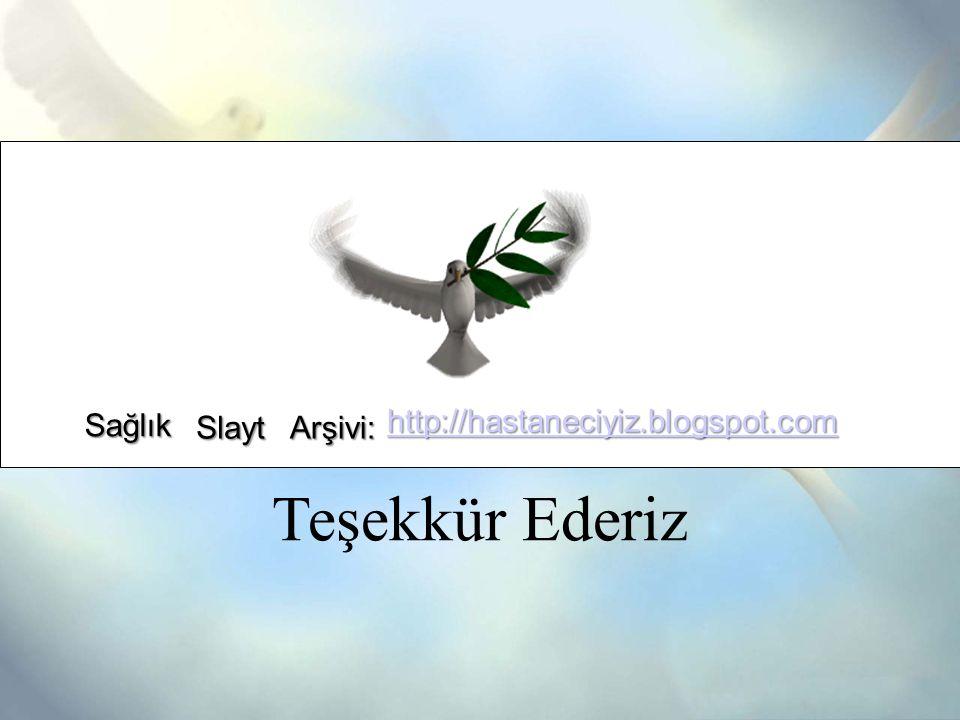Sağlık http://hastaneciyiz.blogspot.com Slayt Arşivi: Teşekkür Ederiz