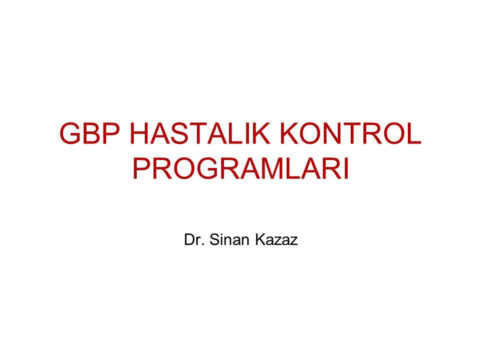 GBP HASTALIK KONTROL PROGRAMLARI