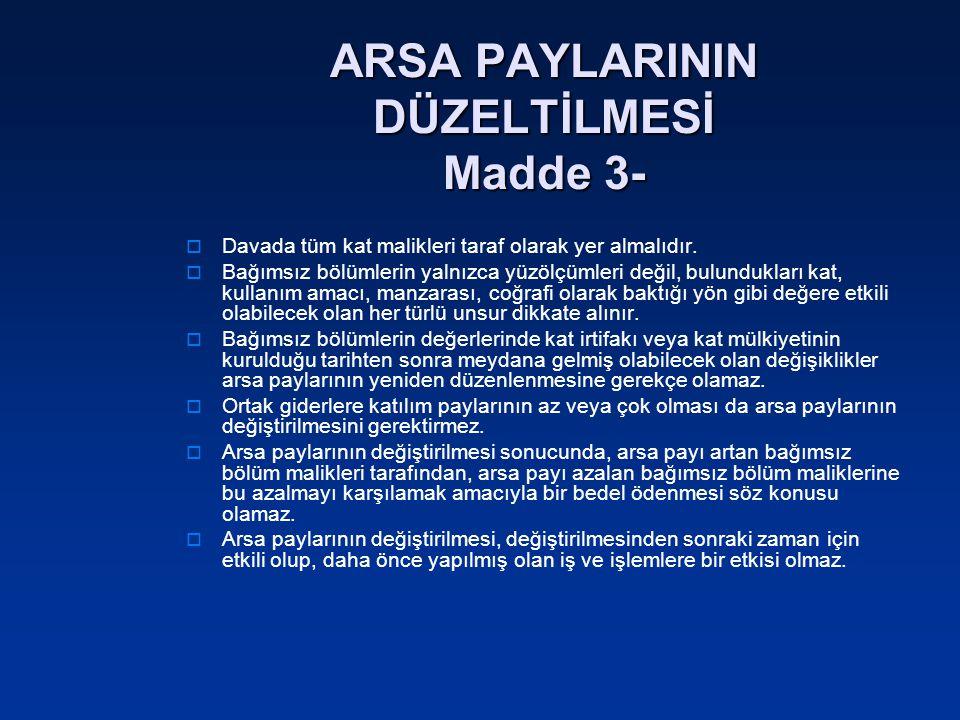 ARSA PAYLARININ DÜZELTİLMESİ Madde 3-