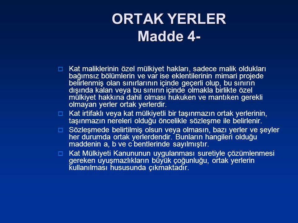 ORTAK YERLER Madde 4-