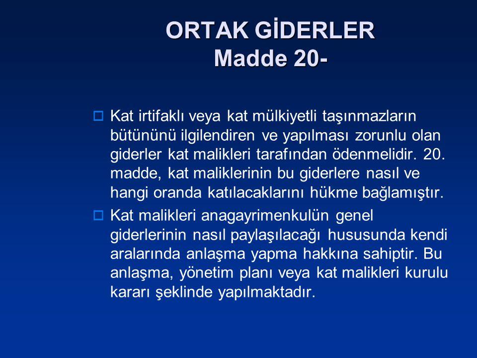 ORTAK GİDERLER Madde 20-