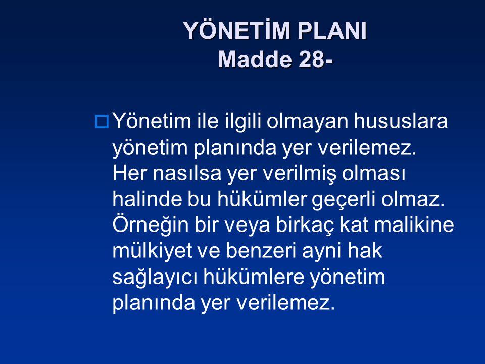 YÖNETİM PLANI Madde 28-