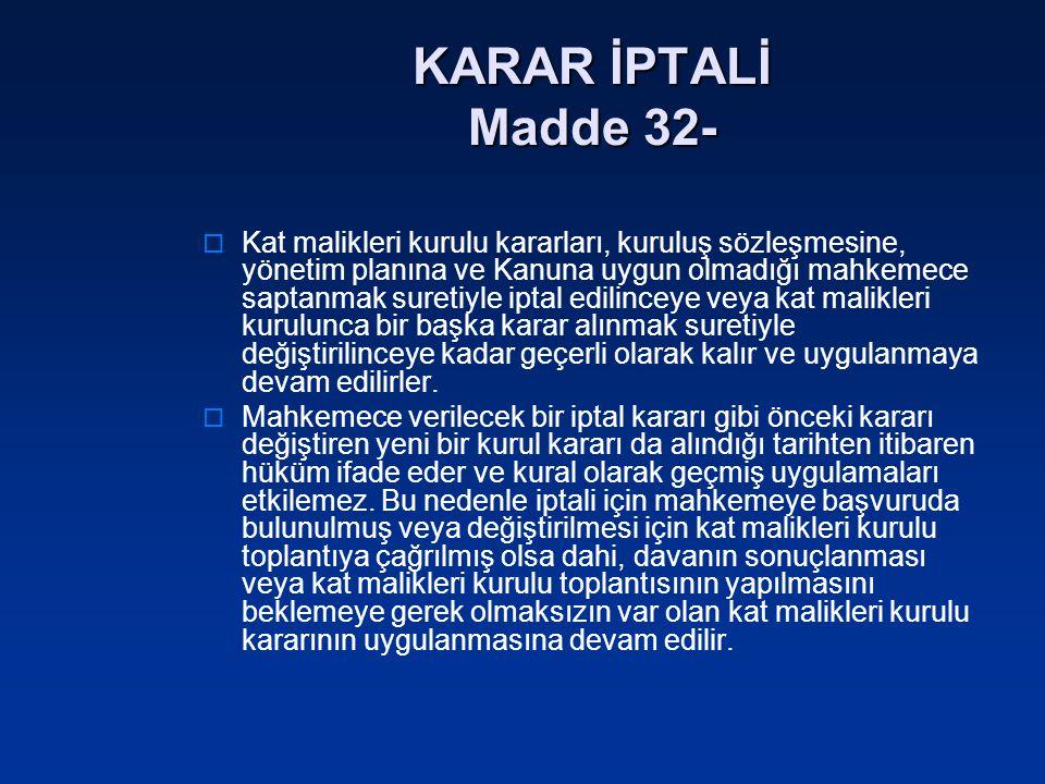 KARAR İPTALİ Madde 32-
