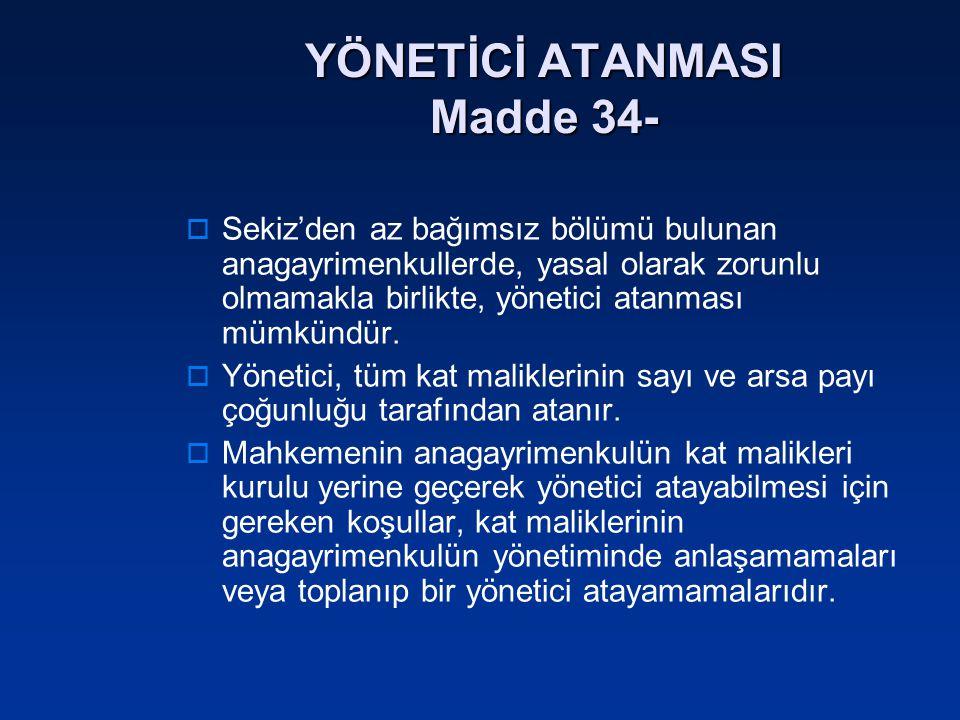YÖNETİCİ ATANMASI Madde 34-