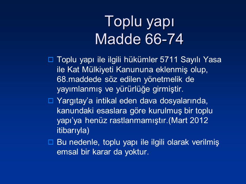 Toplu yapı Madde 66-74