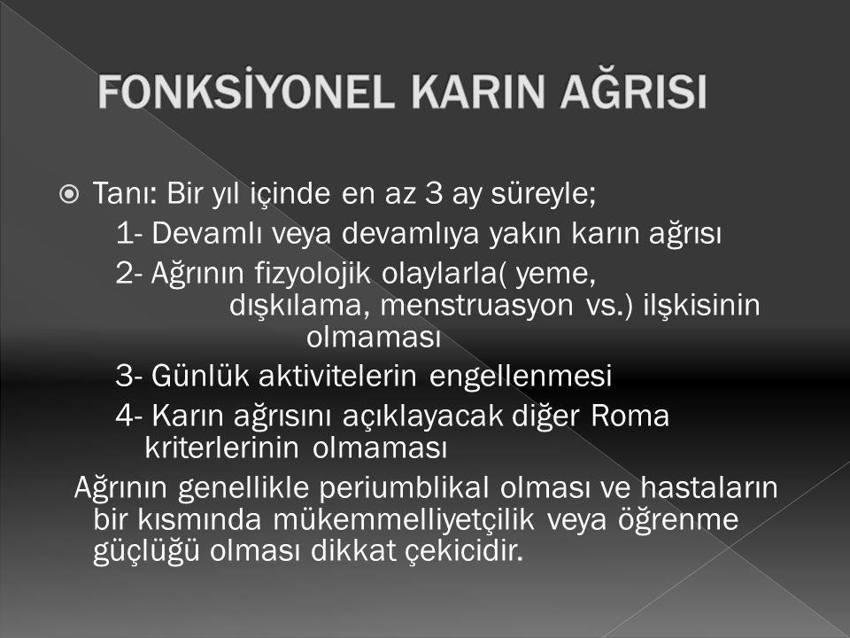 FONKSİYONEL KARIN AĞRISI