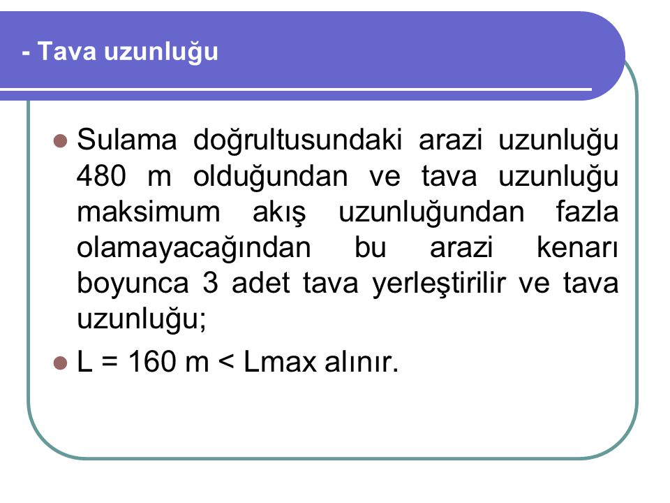 - Tava uzunluğu
