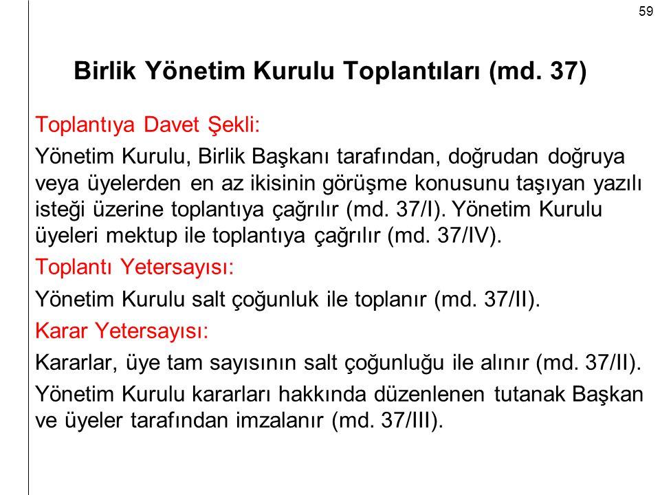 Birlik Yönetim Kurulu Toplantıları (md. 37)