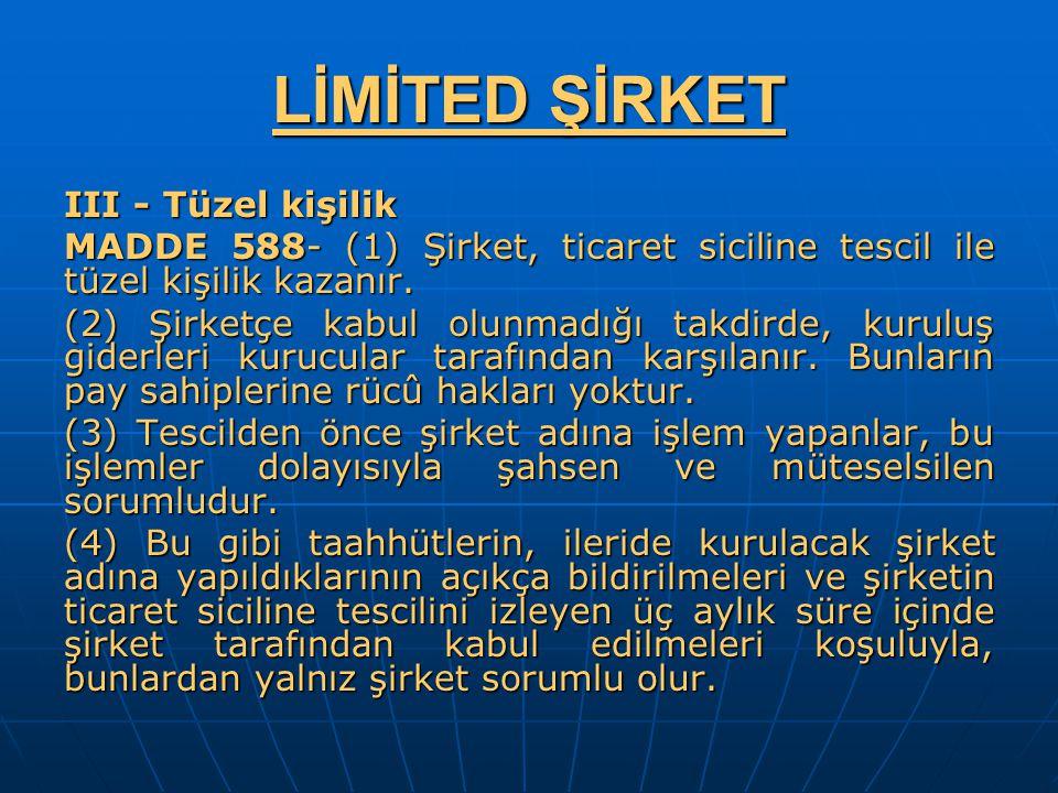 LİMİTED ŞİRKET III - Tüzel kişilik