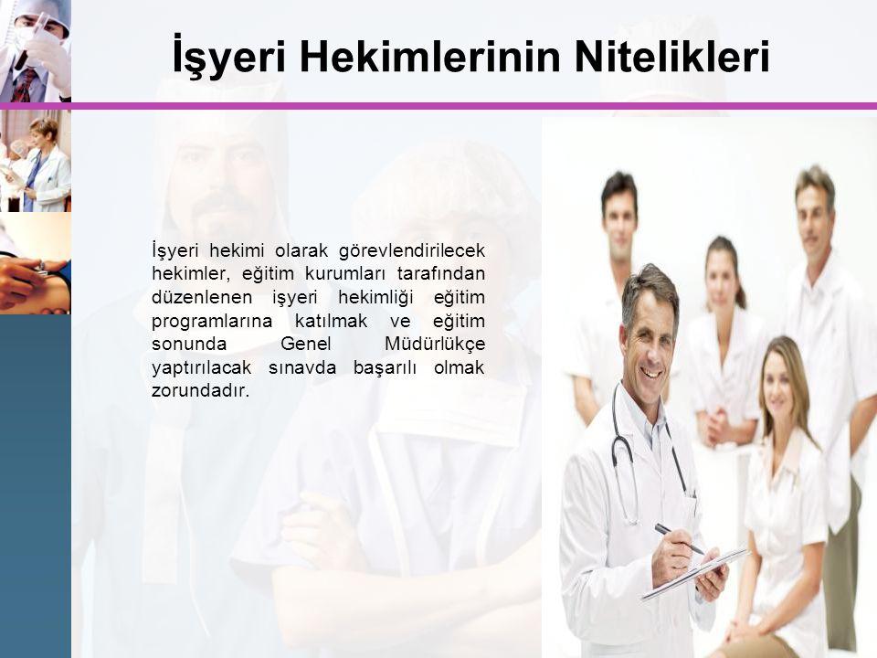 İşyeri Hekimlerinin Nitelikleri