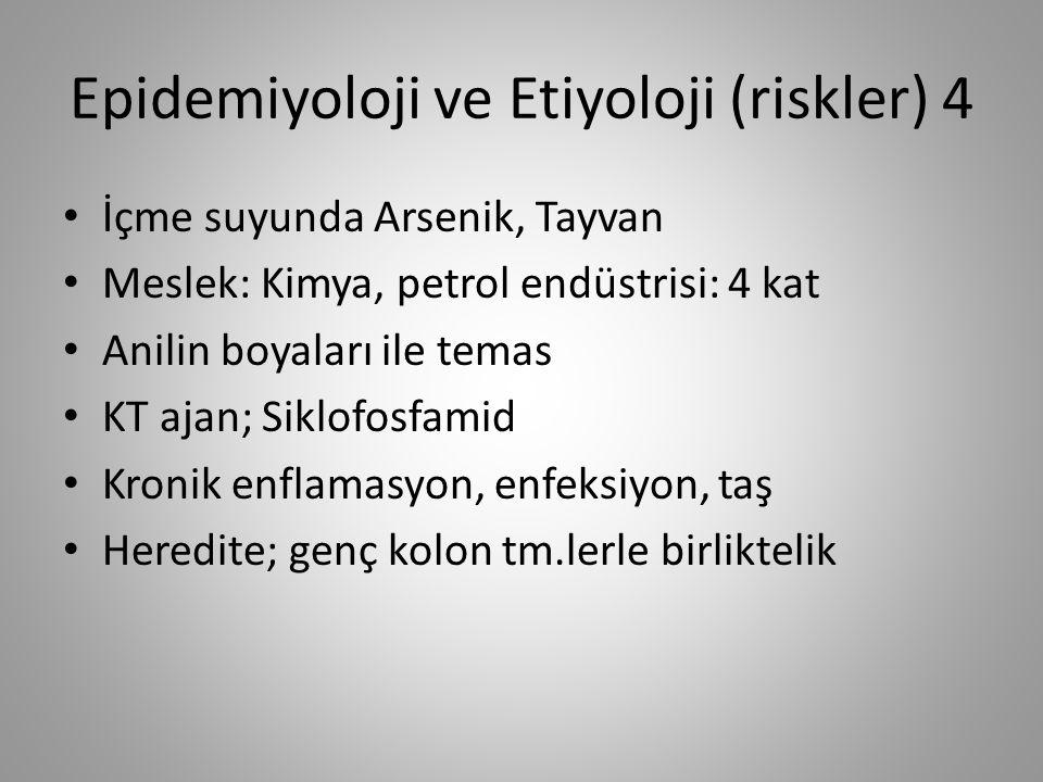 Epidemiyoloji ve Etiyoloji (riskler) 4