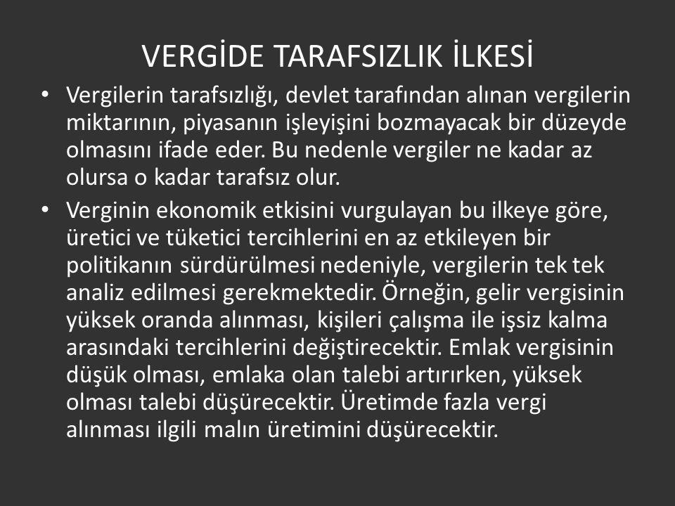 VERGİDE TARAFSIZLIK İLKESİ