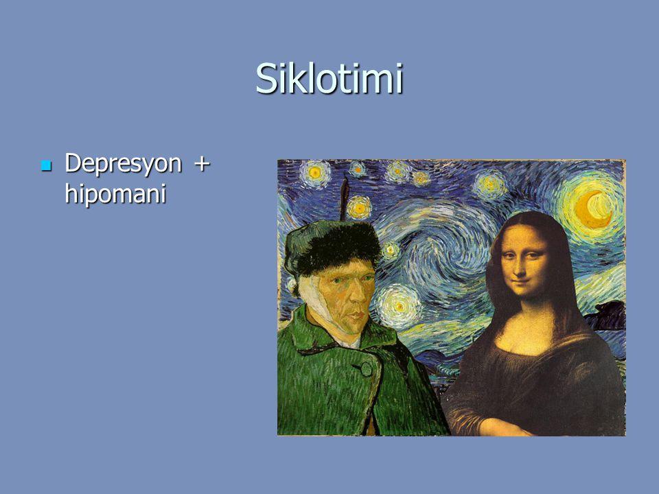 Siklotimi Depresyon + hipomani