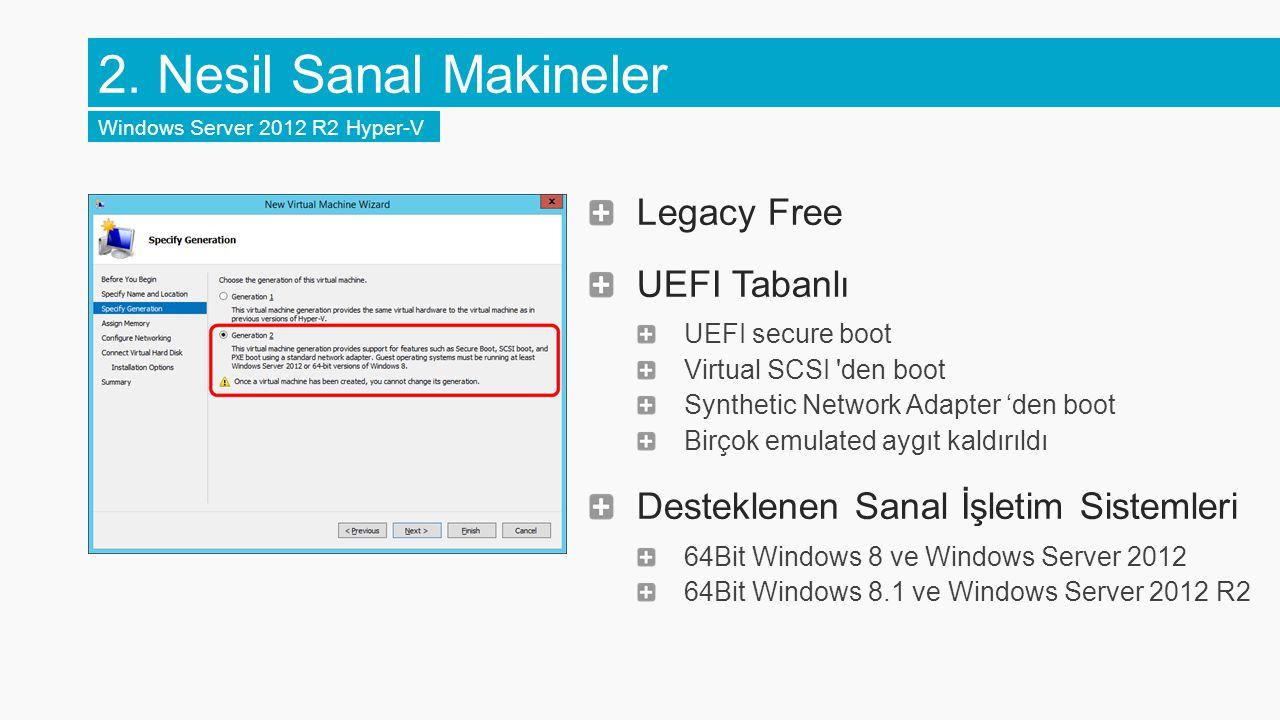 2. Nesil Sanal Makineler Legacy Free UEFI Tabanlı