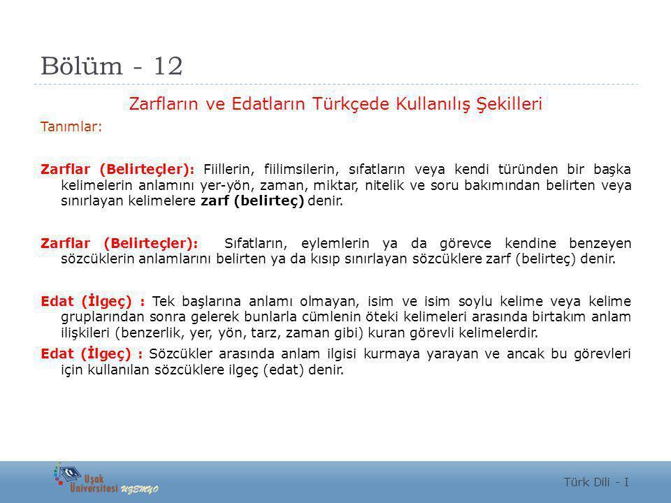 Zarfların ve Edatların Türkçede Kullanılış Şekilleri