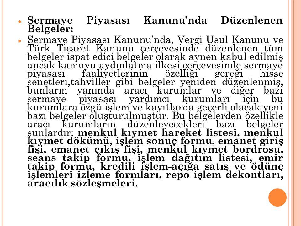 Sermaye Piyasası Kanunu'nda Düzenlenen Belgeler: