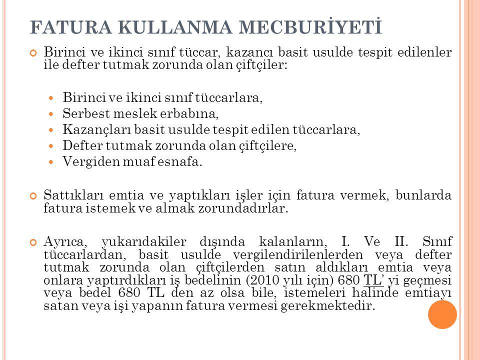 FATURA KULLANMA MECBURİYETİ