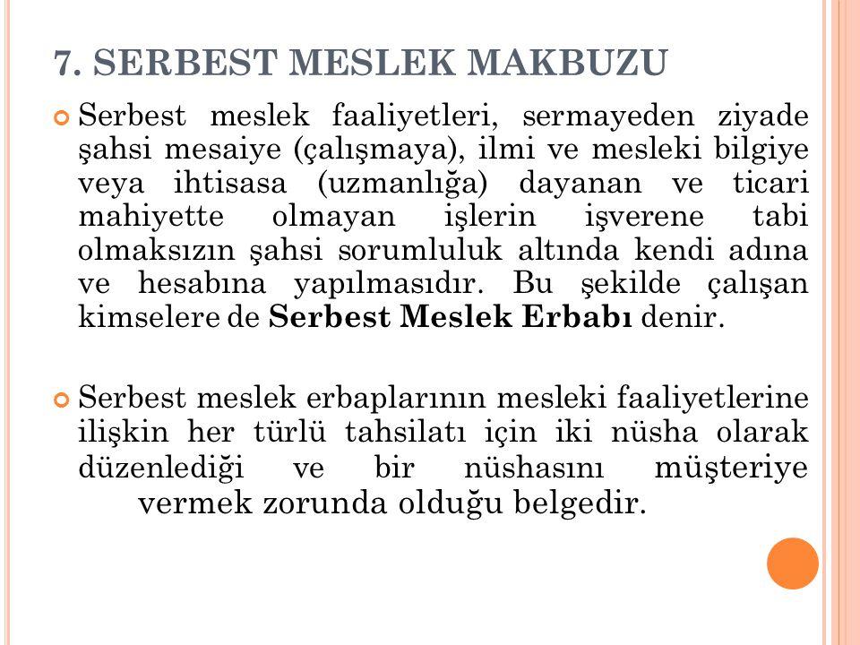 7. SERBEST MESLEK MAKBUZU