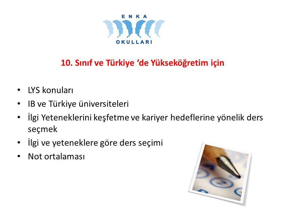 10. Sınıf ve Türkiye 'de Yükseköğretim için