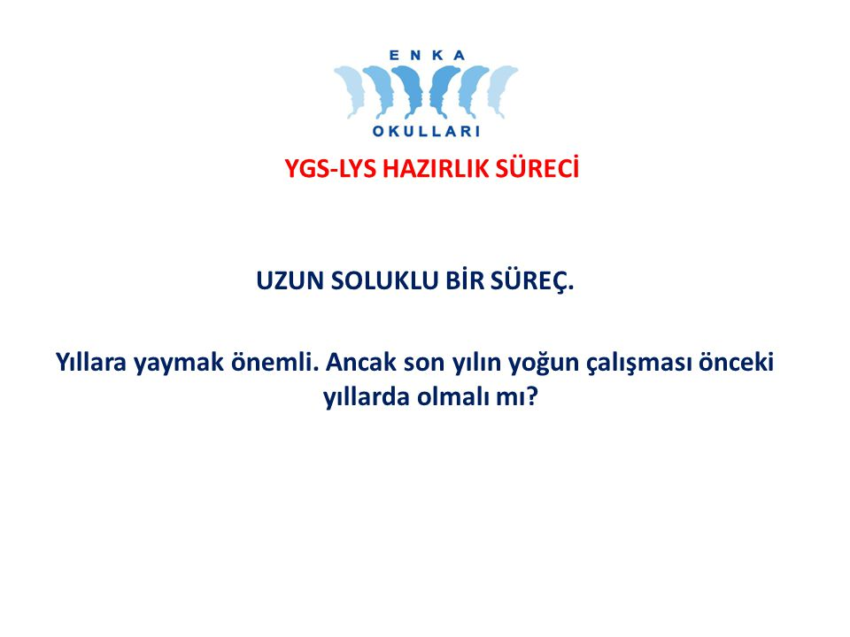 YGS-LYS HAZIRLIK SÜRECİ
