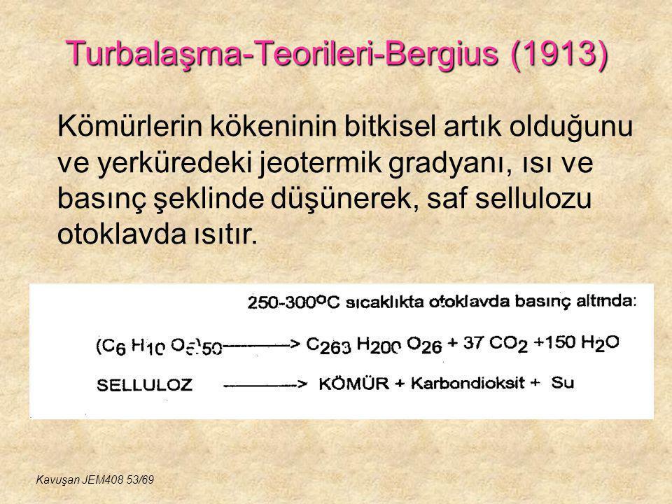 Turbalaşma-Teorileri-Bergius (1913)