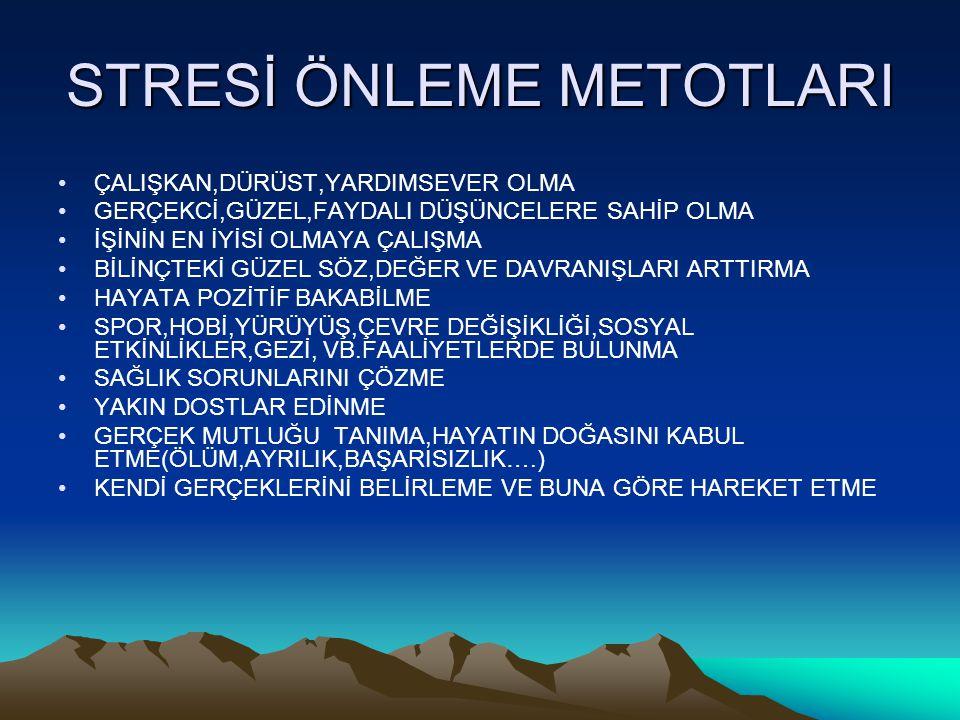 STRESİ ÖNLEME METOTLARI