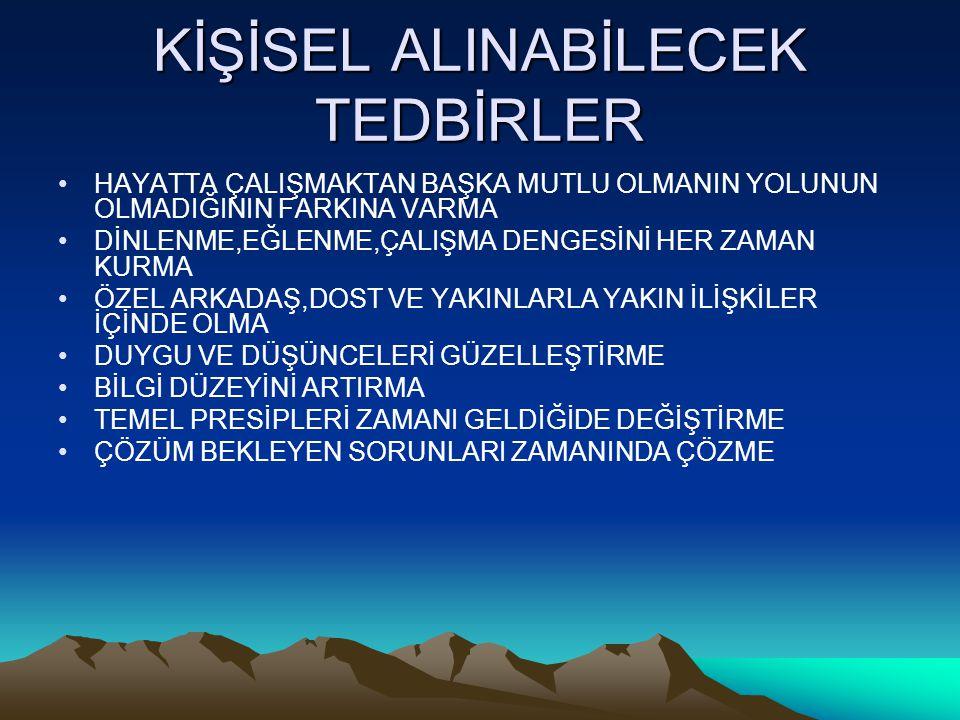 KİŞİSEL ALINABİLECEK TEDBİRLER